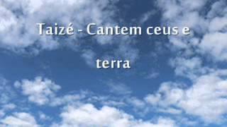 Taizé - Cantem ceus e terra