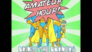 4 For Game - Bridge the Borders - Amatuer Hour