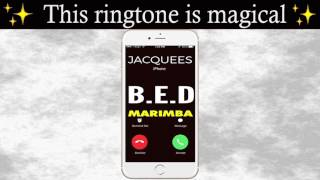 Latest iPhone Ringtone - B.E.D Marimba Remix Ringtone - Jacquees
