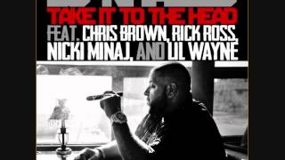 DJ Khaled ft. Chris Brown, Rick Ross, Nicki Minaj & Lil Wayne - Take It To The Head [RJ Maine Remix]