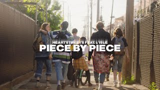 Heartstreets - Piece By Piece (feat. L'Isle)