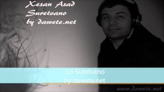 Xesan Asad - Lo Suretvano - DaweteVideoProduction