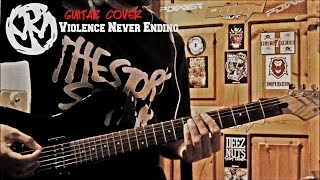 Pennywise - Violence Never Ending (Guitar Cover)