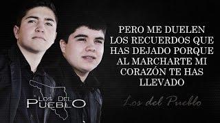(LETRA) ¨SINCERAMENTE¨ - Los Del Pueblo (Lyric Video) (2017)