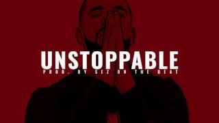 "*FIRE!* Drake x Denzel Curry Type Beat ""Unstoppable"" I Rap/Trap Instrumental l Prod. Sez"