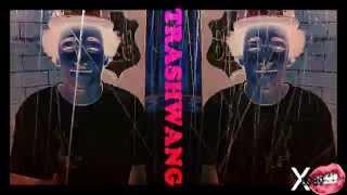 Trashwang|Tyler&Taco
