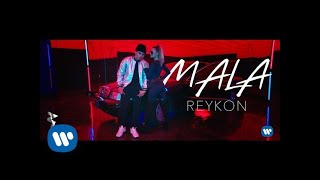 Reykon - Mala (Video Oficial)