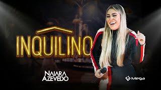Naiara Azevedo Ft. Zé Neto e Cristiano - Inquilino (Clipe Oficial)