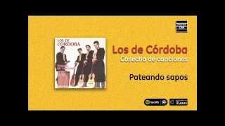 Los de Córdoba / Cosecha de canciones - Pateando sapos