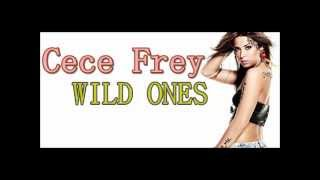 CeCe Frey- Wild Ones [Audio] [Download Link]