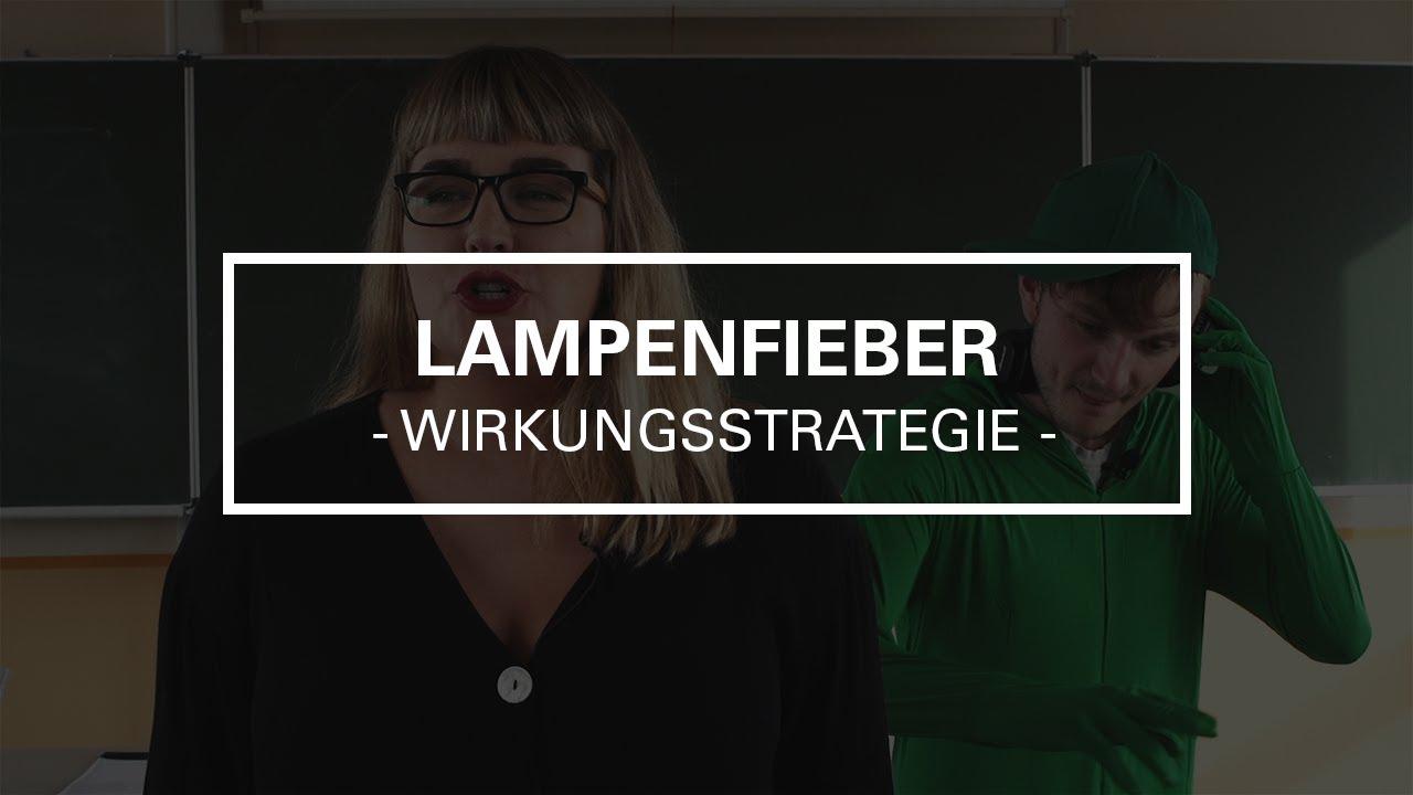 Lernvideo zu Wirkungsstrategien: Lampenfieber