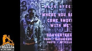 Dave Steezy - Where You Been/Come $moke With Me (prod. by Azure) [Thizzler.com]