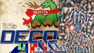 Deco (É o numero 10...) - Super Dragões [FC Porto]