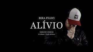 Bira Filho - Alívio (Clipe Oficial)