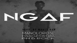 Manolo Rose - Never Gave a Fuck (NGAF) Ft. French Montana & PNB Rock