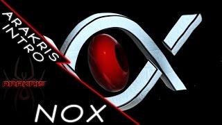 Intro NOX | ARAKRIS