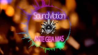 SoundMotion - Άντε γειά μας (Summer 2015)