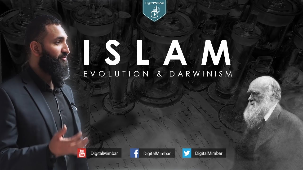 Islam, Evolution and Darwinism