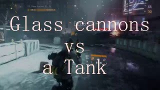 The Division: GLASS CANNONS versus a TANK (Dark Zone PvP)