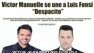 Despacito Luis Fonsi ft Victor Manuelle