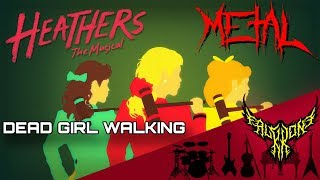 Heathers: The Musical - Dead Girl Walking (feat. Rena & Shirima) 【Intense Symphonic Metal Cover】