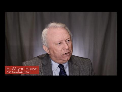 H. Wayne House (Scholarly Video Endorsement)