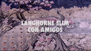 Langhorne Slim - Pink House Song   A Pink House Session