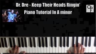 Dr. Dre - Keep Their Heads Ringin' Piano Tutorial In A Minor ( EXTRA EASY )