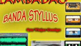 Lambadão Styllus - Que Viajar Comigo