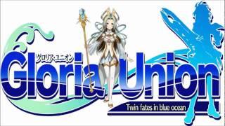 Gloria Union OST 21- One Leading to Yuforia [Ruru's Sortie]