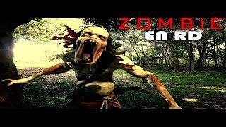 Zombie en RD. El fin del mundo,  Parte( 1..