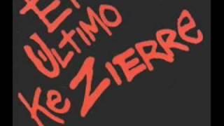 Canto - El Ultimo Ke Zierre