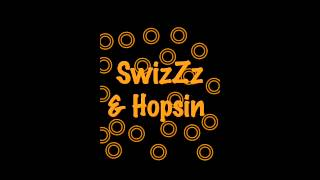 SwizZz & Hopsin - Turn It Up(Best Quality)