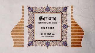 SORIANO - QUE TE VAYA MAL (AUDIO) #SUMMACUMLAUDE