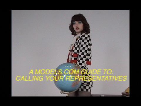 A Models.com Guide to: Calling Your Representatives