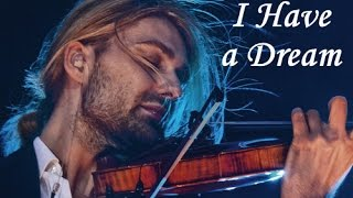 David Garrett - I Have a Dream