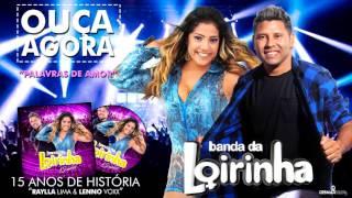 """BANDA DA LOIRINHA - PALAVRAS DE AMOR """"15 ANOS DE HISTÓRIA"""""""