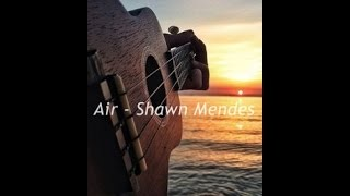 Shawn Mendes ft Astrid - Air (cover)