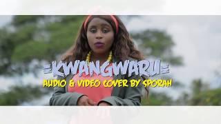 Best Cover Kwangwaru Audio & Video cover by Sporah width=