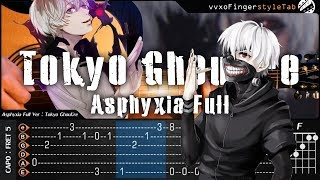 Tokyo Ghoul:re - Asphyxia Full (Intro Unravel) - Fingerstyle Guitar Cover + TAB Tutorial and Chord