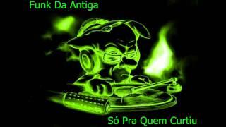Funk Da Antiga [Rap De São Gonsalo]