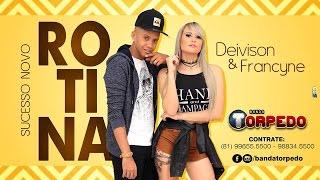 BANDA TORPEDO• ROTINA• MÚSICA NOVA 2017