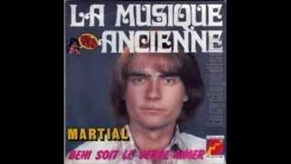 MARTIAL.... la musique ancienne ( 1976 )