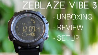 Zeblaze Vibe 3 Hr Review Specifications Price Features