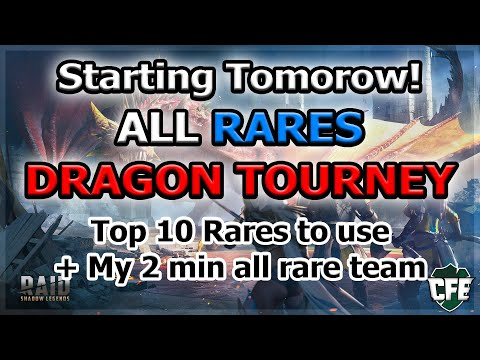 RAID Shadow Legends | ALL RARE DRAG TOURNEY TOMORROW! | TOP 10 RARES TO USE + MY 2 MIN TEAM