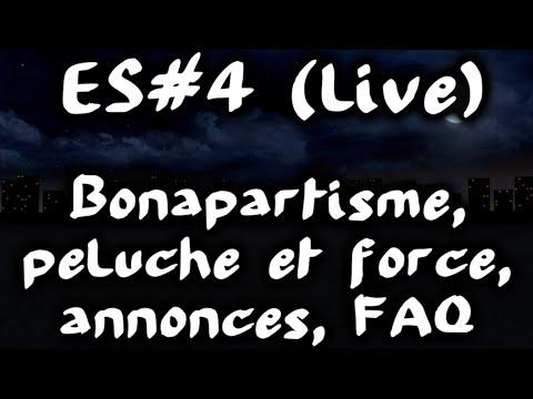 retour sur Bonapartisme, Peluche et Force   annonces, FAQ #EspritdeSuite 4