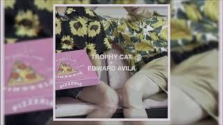 Trophy Cat x Edward Avila - Body (Audio)