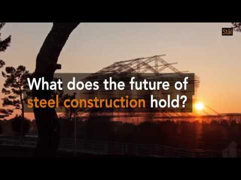 Steel builds a sustainable future part 3
