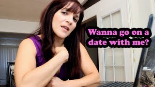 Wanna go on a date with me? Video respond to this...
