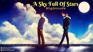 A SKY FULL OF STARS | Nightcore